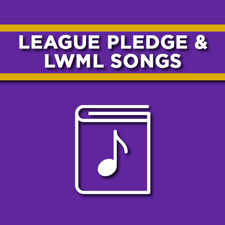 League Pledge and LWML Songs