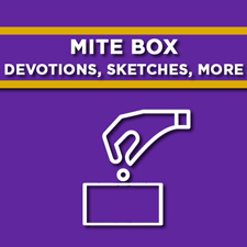 Mite Box Devotions, Sketches, More