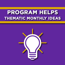 Program Helps: thematic monthly ideas