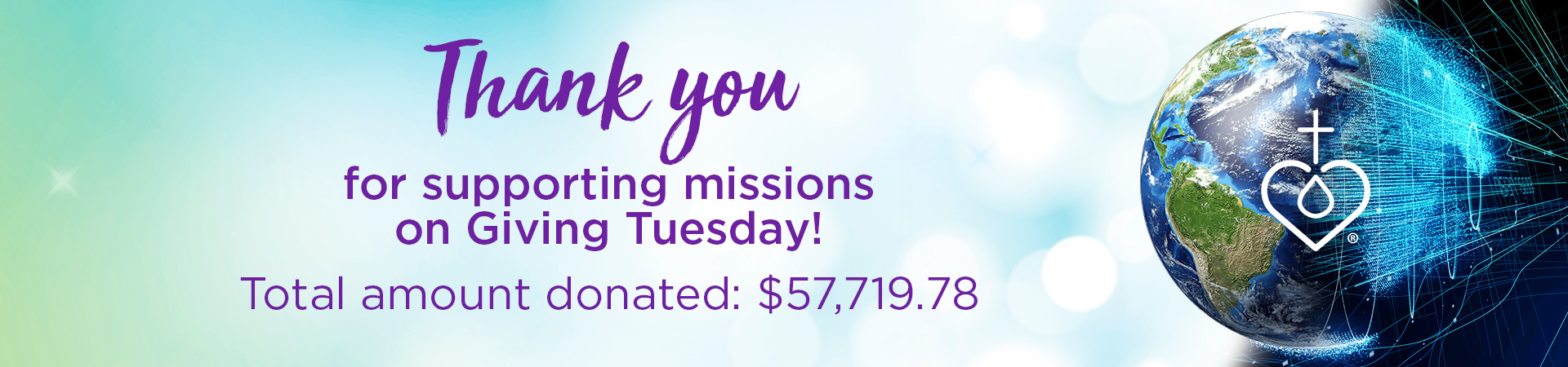 Thank you for supporting missions on Giving Tuesday! Total amount donated: $57,719.78