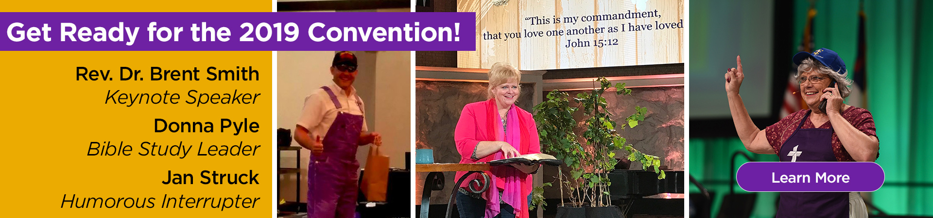 Be inspired at the 2019 Convention by Rev. Dr. Brent Smith, Donna Pyle, and Jan Struck!