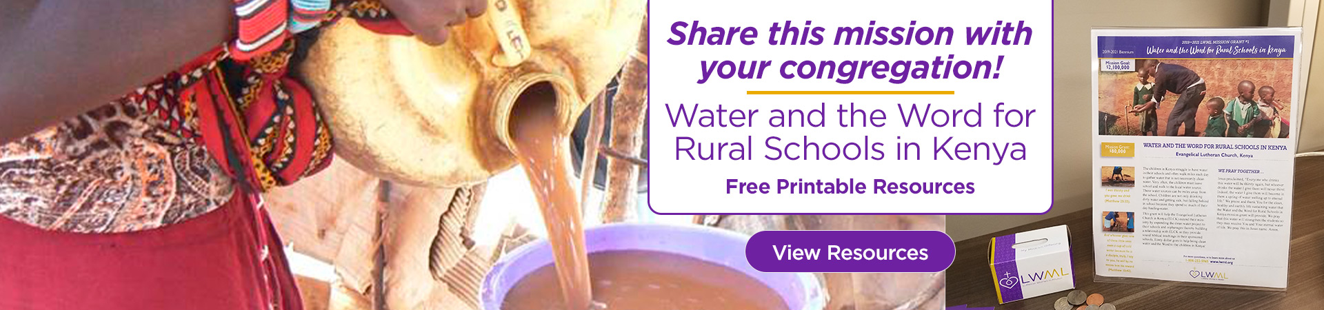 Share this mission with your congregation! Water and the Word for Rural Schools in Kenya. Free Printable Resources.
