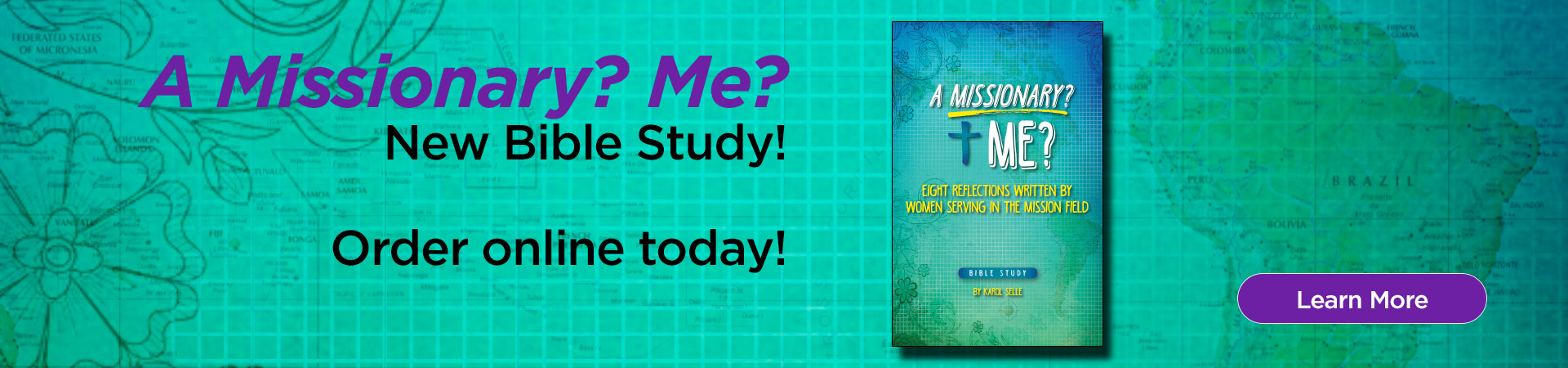 New Bible Study: A Missionary? Me? Order online now or purchase at convention. Learn more.