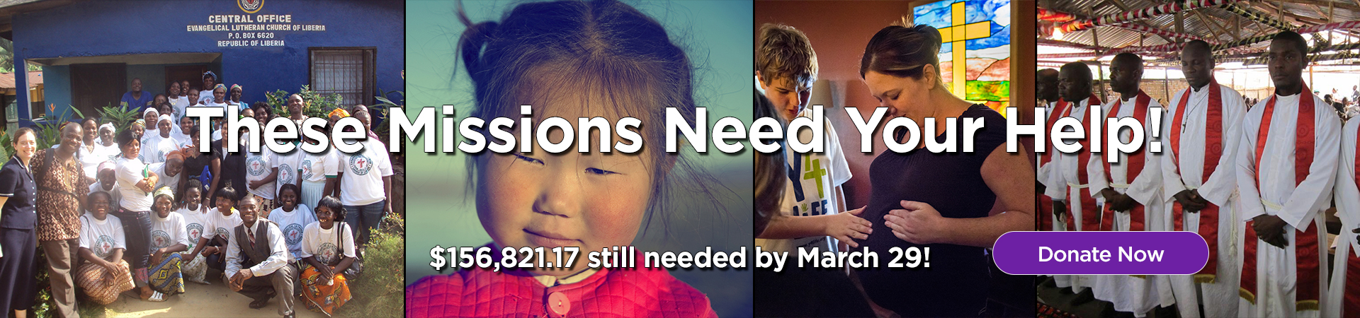 These Missions Need Your Help! Donate Now.