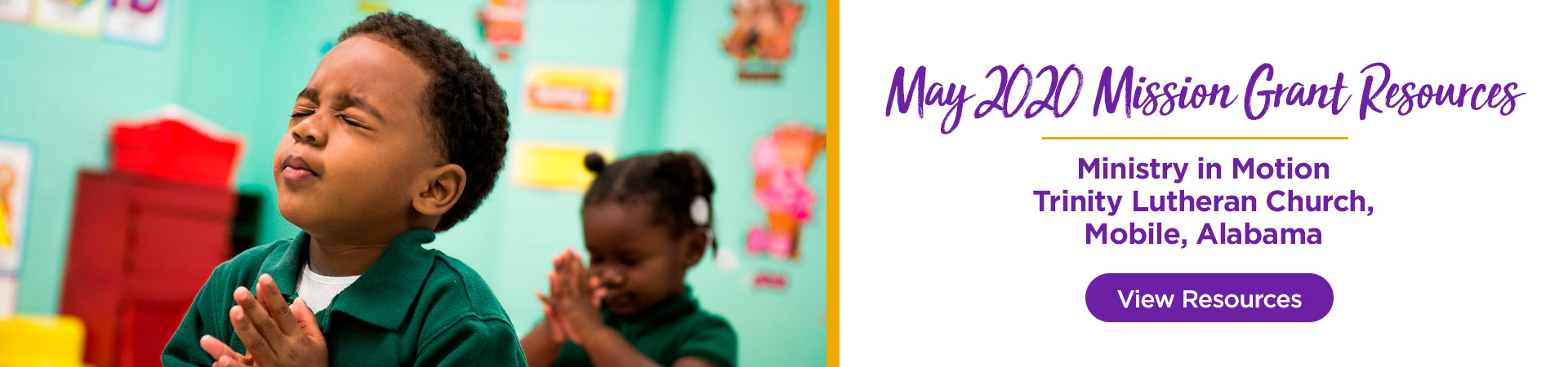 May 2020 Mission Grant Resources are now available for Ministry in Motion — Trinity Lutheran Church, Mobile, Alabama.