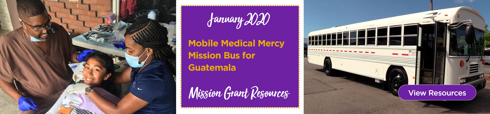 January Mission Grant Resources: Mobile Medical Mercy Mission Bus for Guatemala