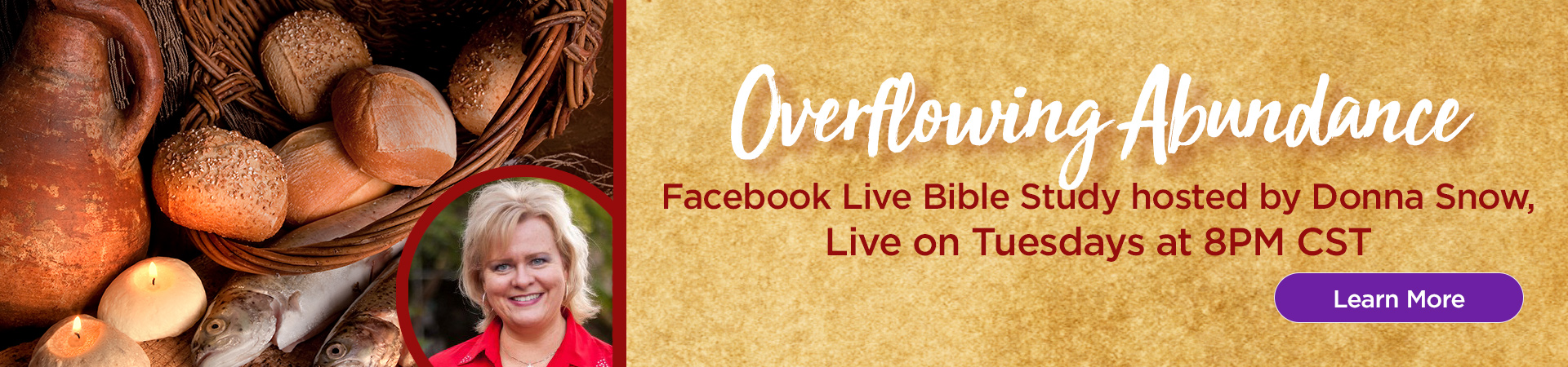 Overflowing Abundance Facebook Live Bible Study Live every Tuesday at 8PM CST. Learn More!