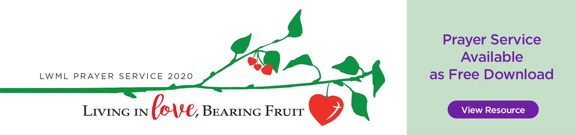 2020 Prayer Service:  Living in Love, Bearing Fruit is available as a free download.