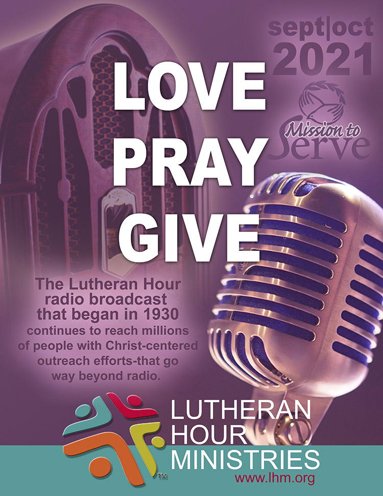 The Lutheran Hour radio broadcast that began in 1930 continues to reach millions of people with Christ-centered outreach efforts that go way beyond radio.