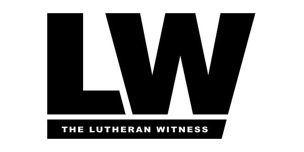 The Lutheran Witness Magazine